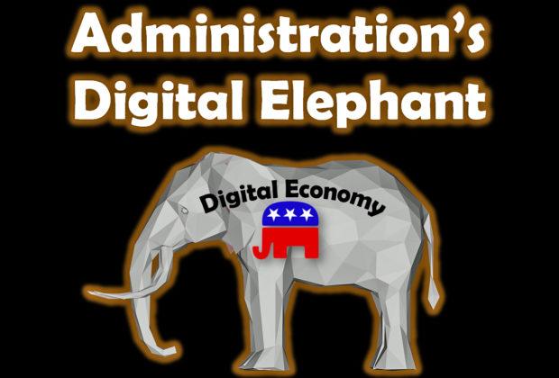 The Trump Administration's Digital Elephant
