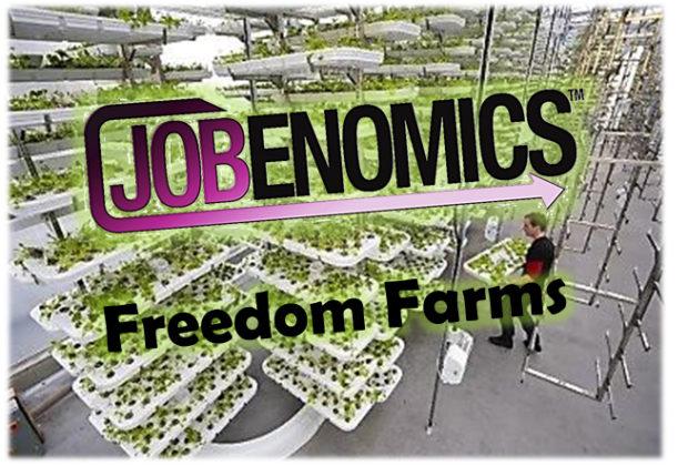 Jobenomics Freedom Farms