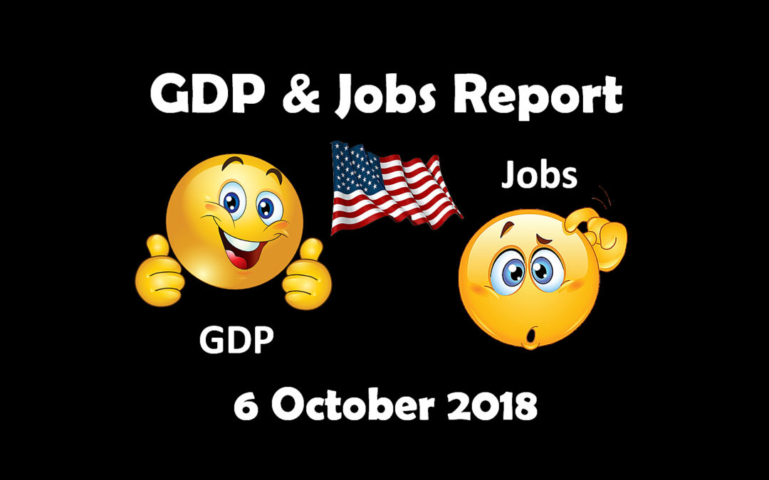 Monthly GDP & Jobs Report: October 2018