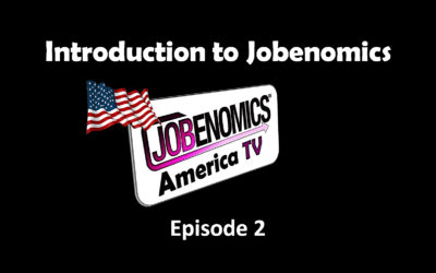 Jobenomics America: Episode 2