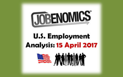 Jobenomics U.S. Employment Analysis: 15 April 2017