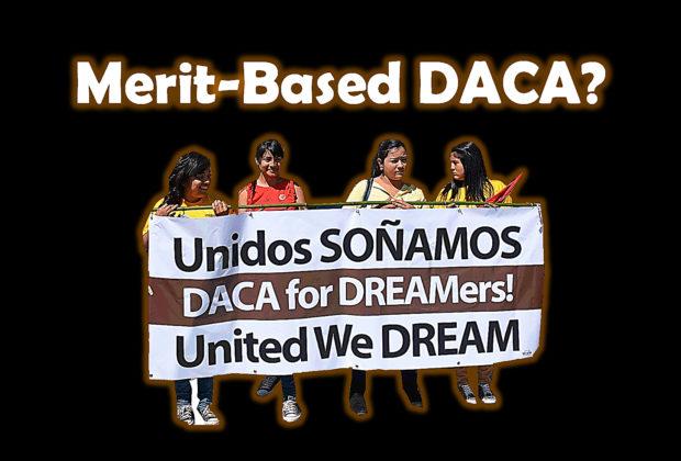Merit-Based DACA?