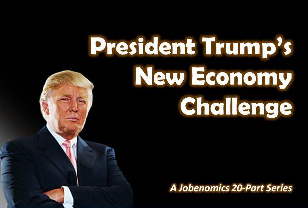 President Trump's New Economy Challenge