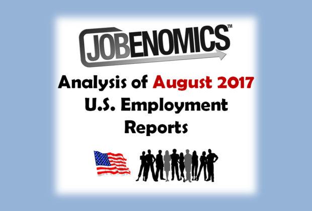 Jobenomics August 2017 Employment Report Analysis