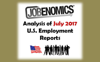 Jobenomics July 2017 Employment Report Analysis