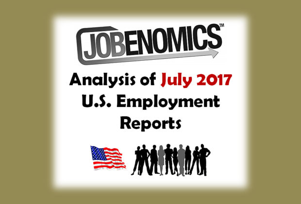 Jobenomics July 2017 Employment Report Analysis