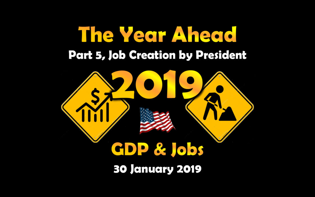 Part 5, Job Creation by President