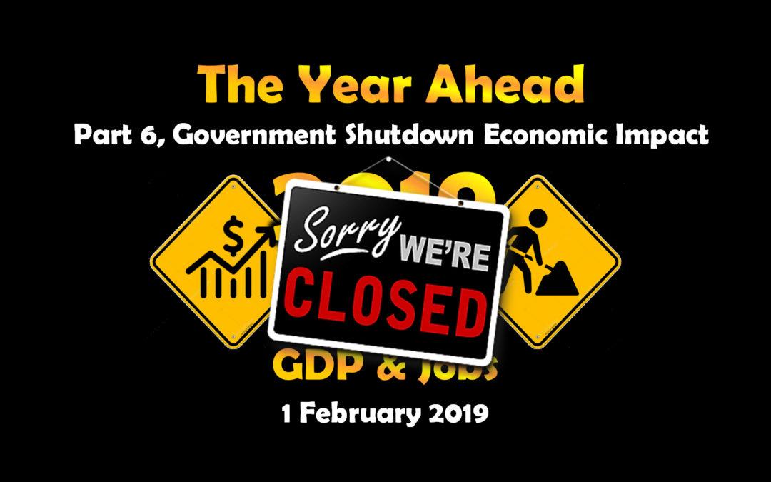 Part 6, Government Shutdown Economic Impact