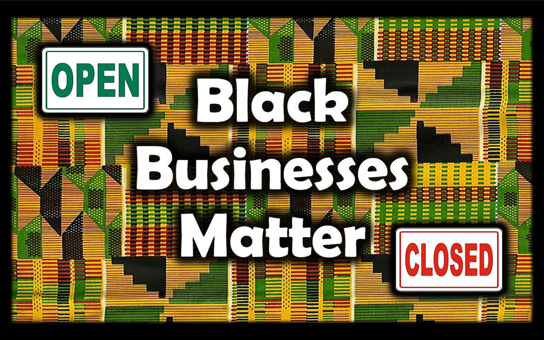 Black Businesses Matter
