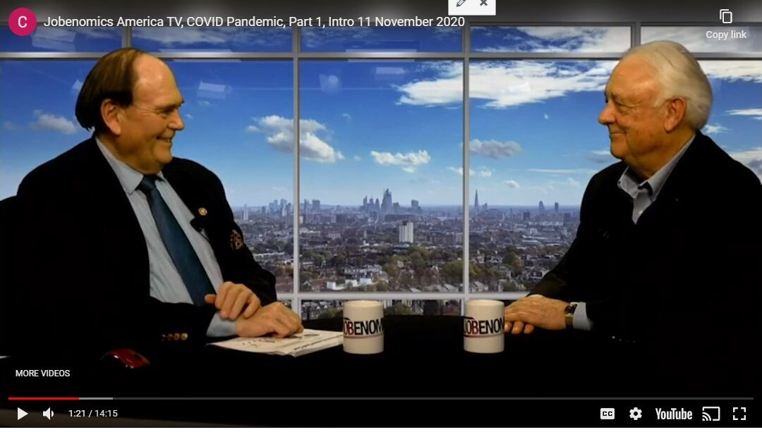 Jobenomics America TV, COVID Pandemic, Part 1, Intro – 11 November 2020